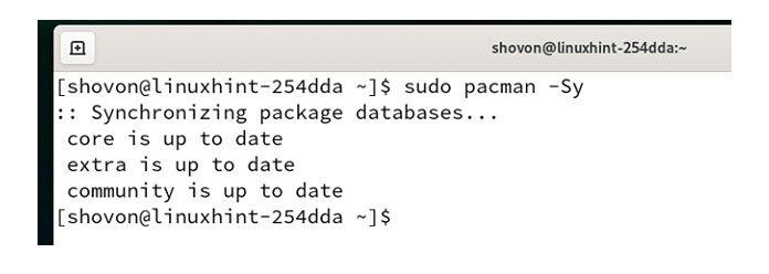Сначала обновите кеш репозитория пакетов Pacman спомощью следующей команды