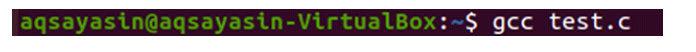 Скомпилируйте файл «test.c» еще раз, чтобы выполнить его дальше