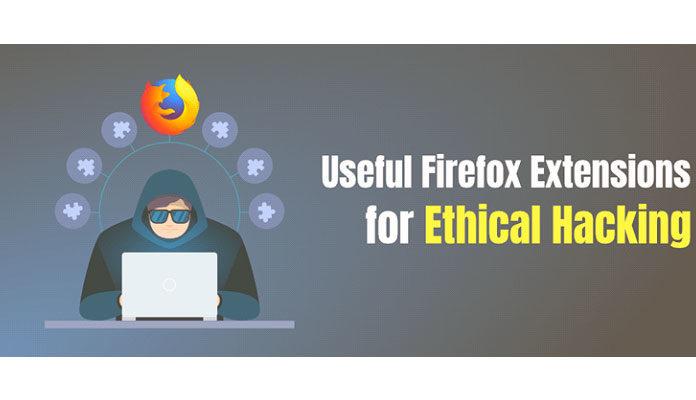 8 полезных расширений Firefox для этического взлома и исследования безопасности
